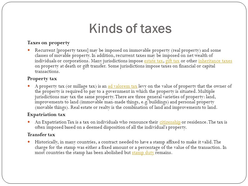 Kinds of taxes Taxes on property