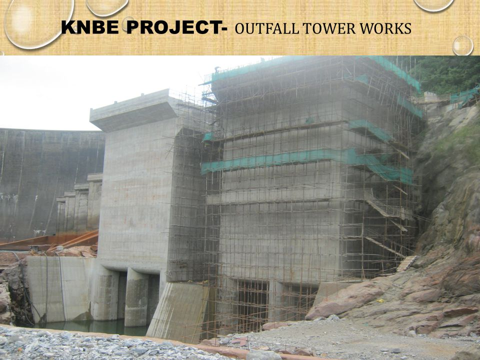 KNBE PROJECT- Outfall tower works