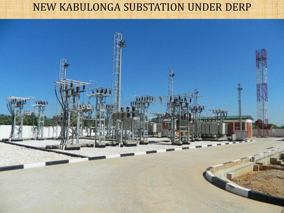 NEW KABULONGA SUBSTATION UNDER DERP