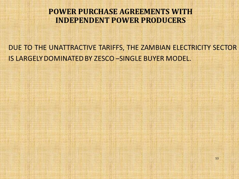 POWER PURCHASE AGREEMENTS WITH independent power producers