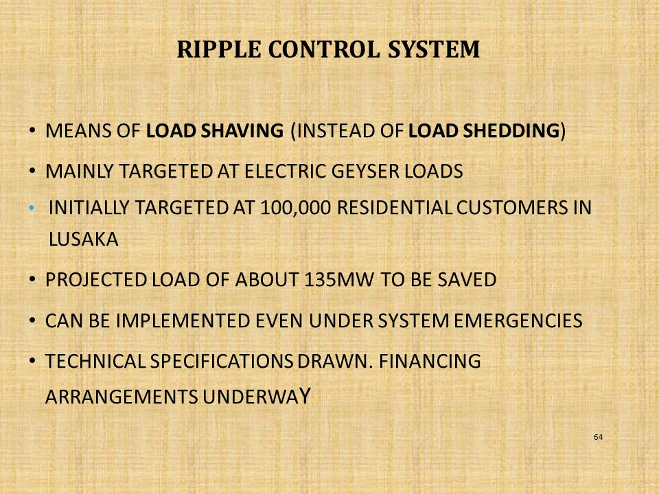 RIPPLE CONTROL SYSTEM Means of load shaving (instead of load shedding)