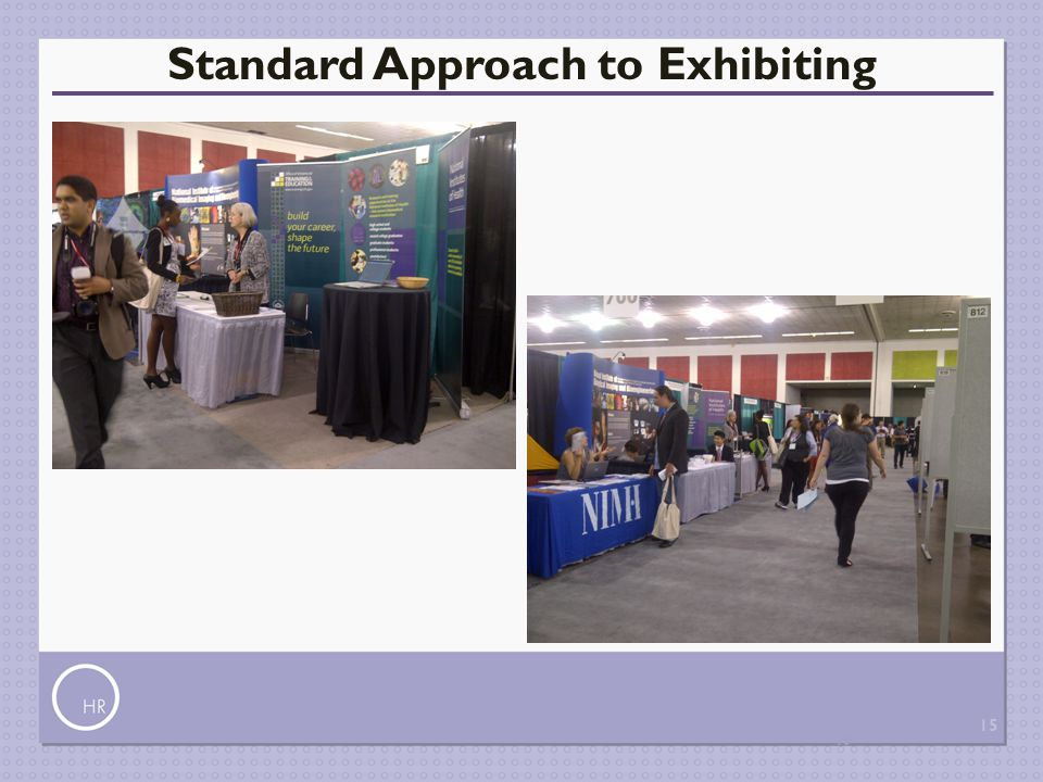 Standard Approach to Exhibiting