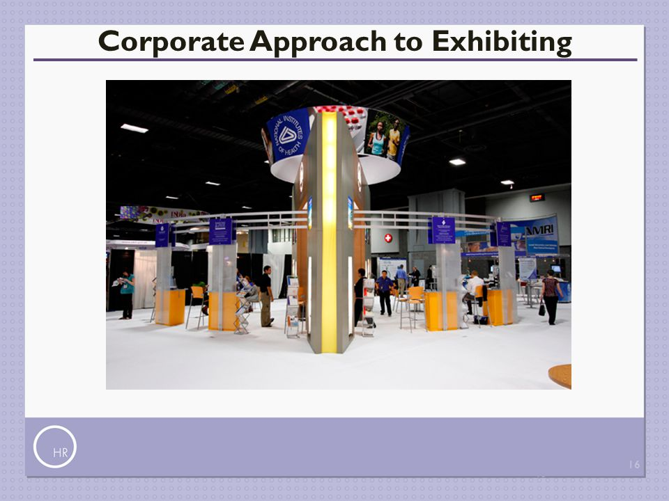 Corporate Approach to Exhibiting