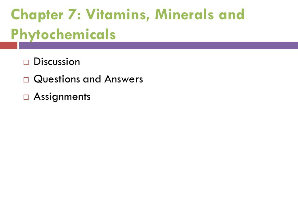 Chapter 7: Vitamins, Minerals and Phytochemicals