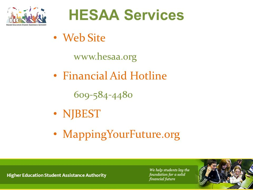HESAA Services Web Site Financial Aid Hotline NJBEST