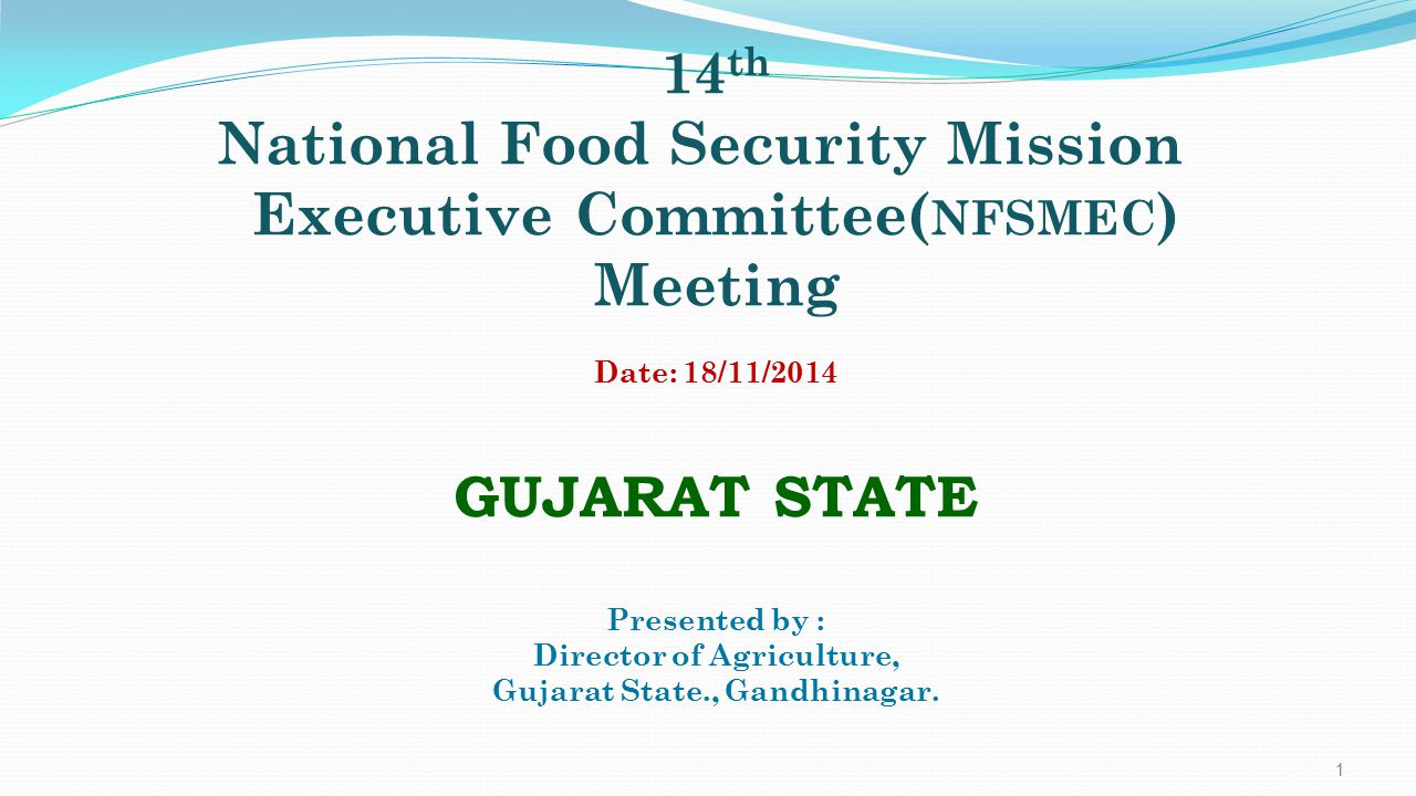 National Food Security Mission Executive Committee(NFSMEC) Meeting