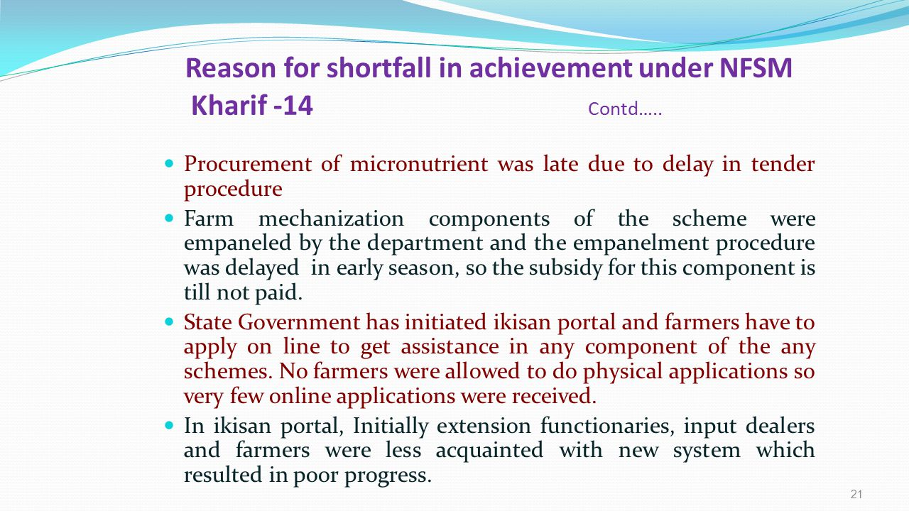Reason for shortfall in achievement under NFSM Kharif -14 Contd…..