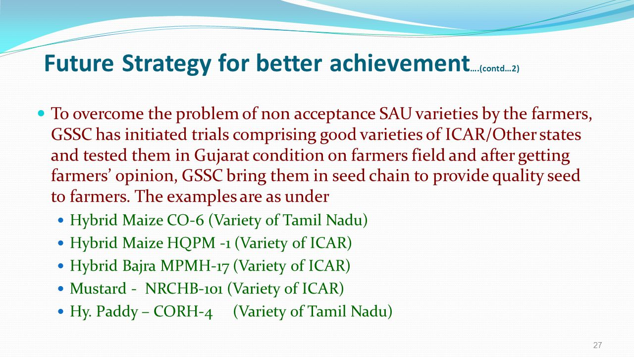 Future Strategy for better achievement….(contd…2)