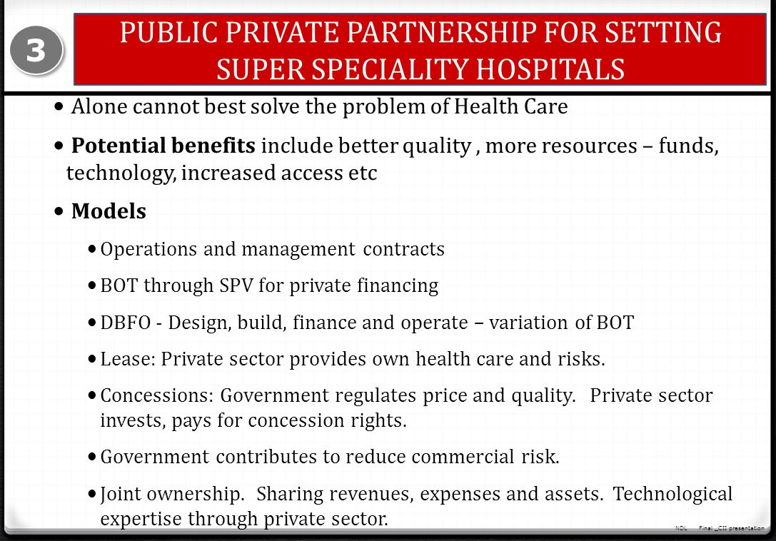 PUBLIC PRIVATE PARTNERSHIP FOR SETTING SUPER SPECIALITY HOSPITALS