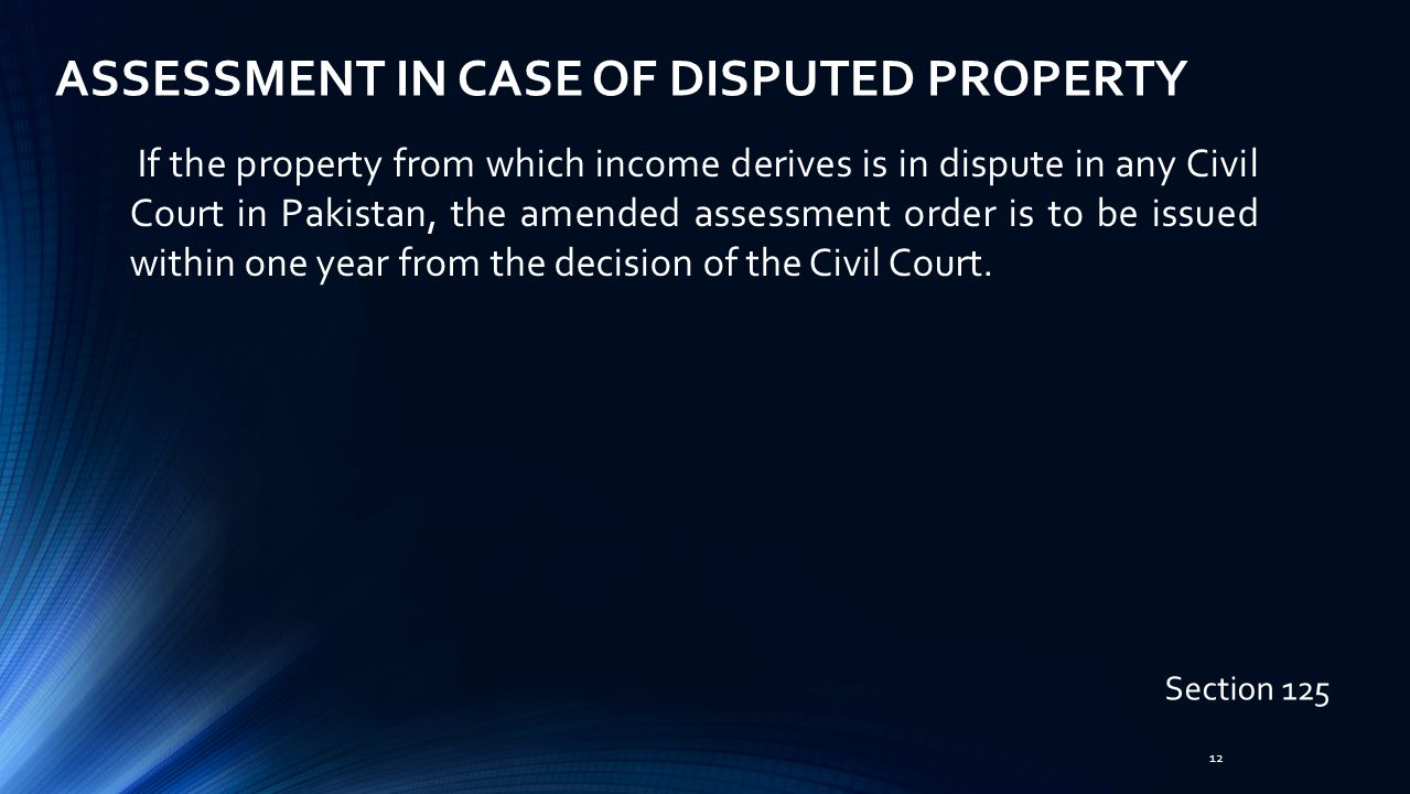 ASSESSMENT IN CASE OF DISPUTED PROPERTY