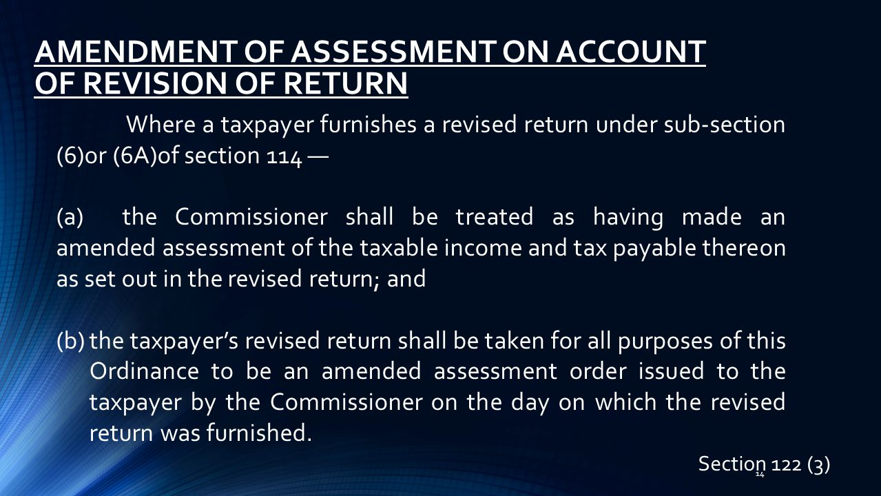 AMENDMENT OF ASSESSMENT ON ACCOUNT OF REVISION OF RETURN