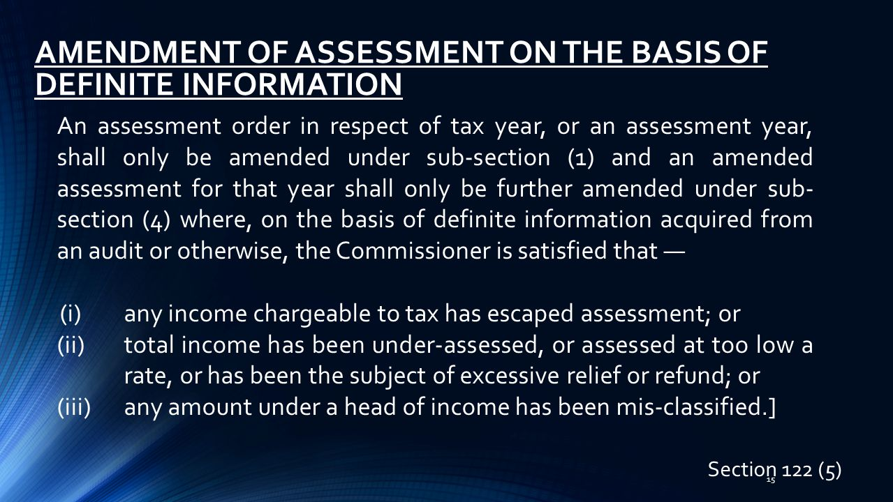 AMENDMENT OF ASSESSMENT ON THE BASIS OF DEFINITE INFORMATION
