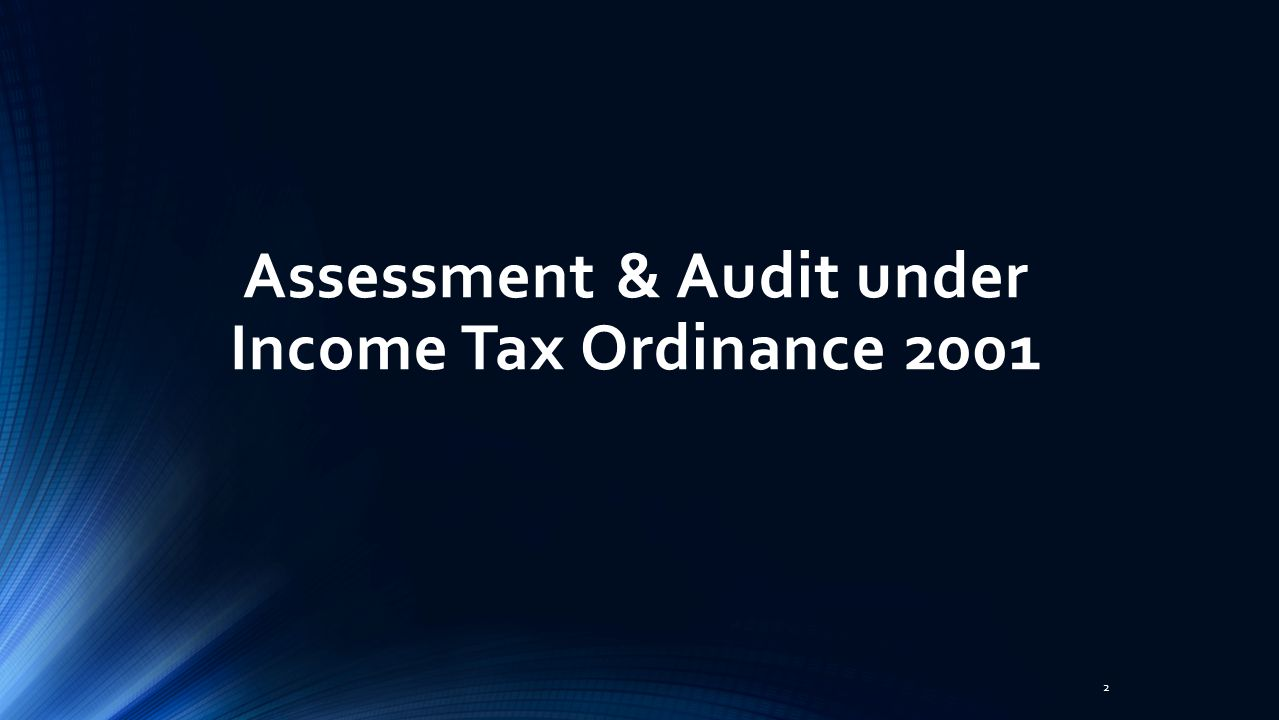 Assessment & Audit under Income Tax Ordinance 2001