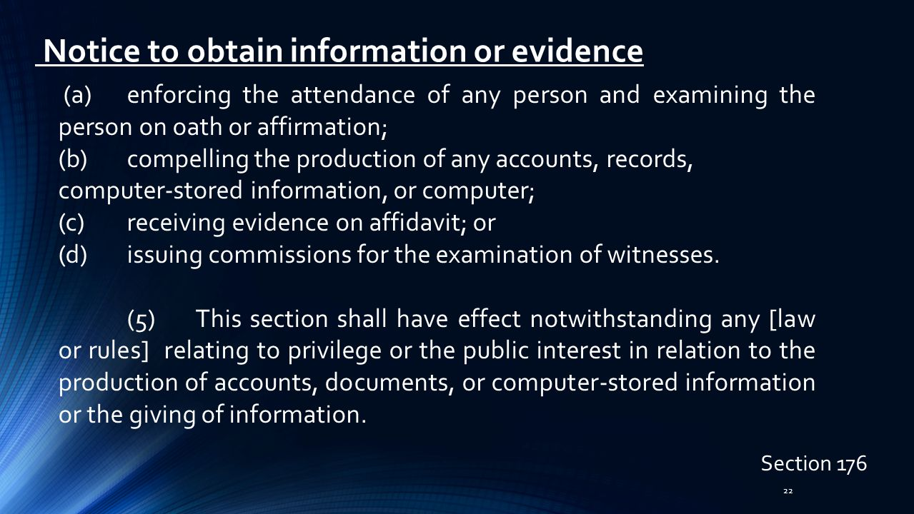 Notice to obtain information or evidence