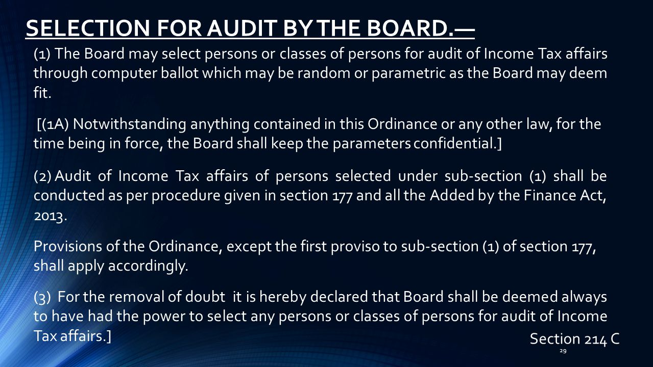 SELECTION FOR AUDIT BY THE BOARD.—