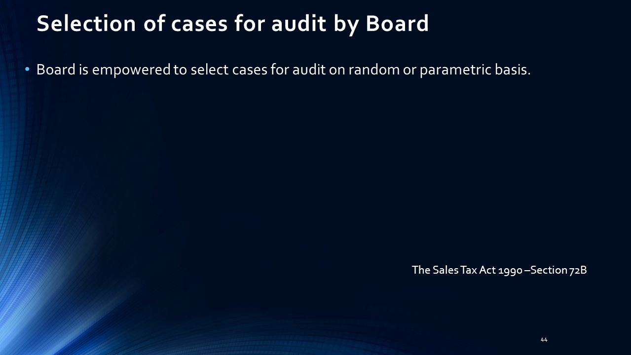 Selection of cases for audit by Board
