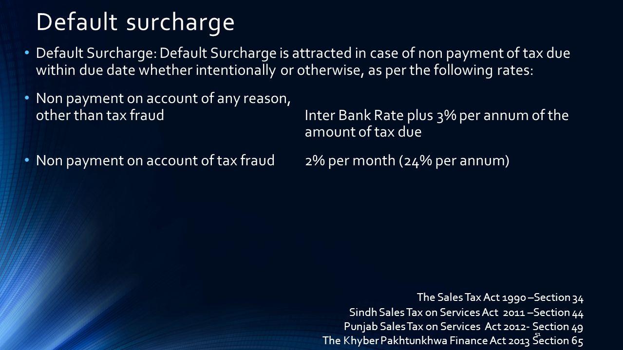 Default surcharge