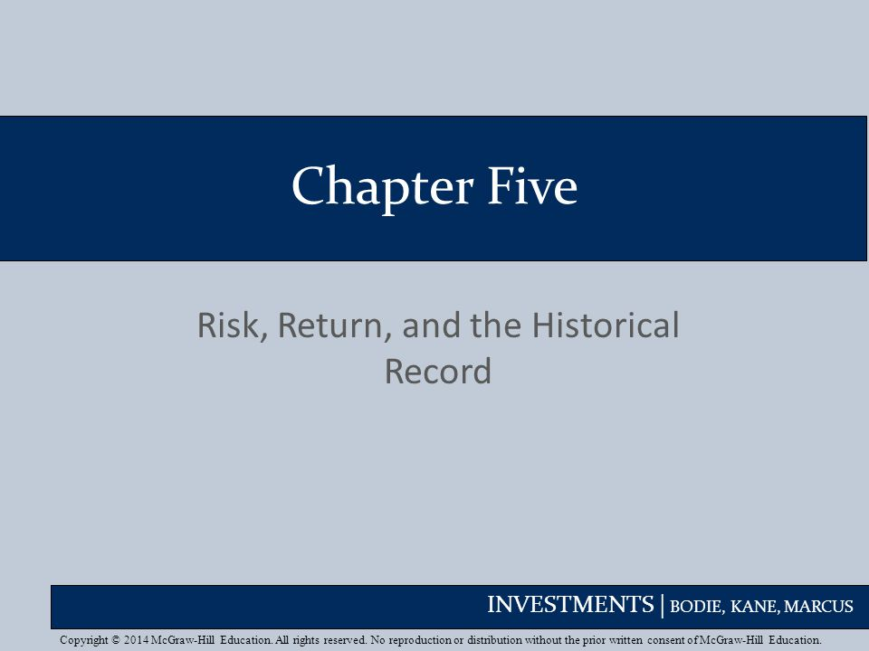 Risk, Return, and the Historical Record