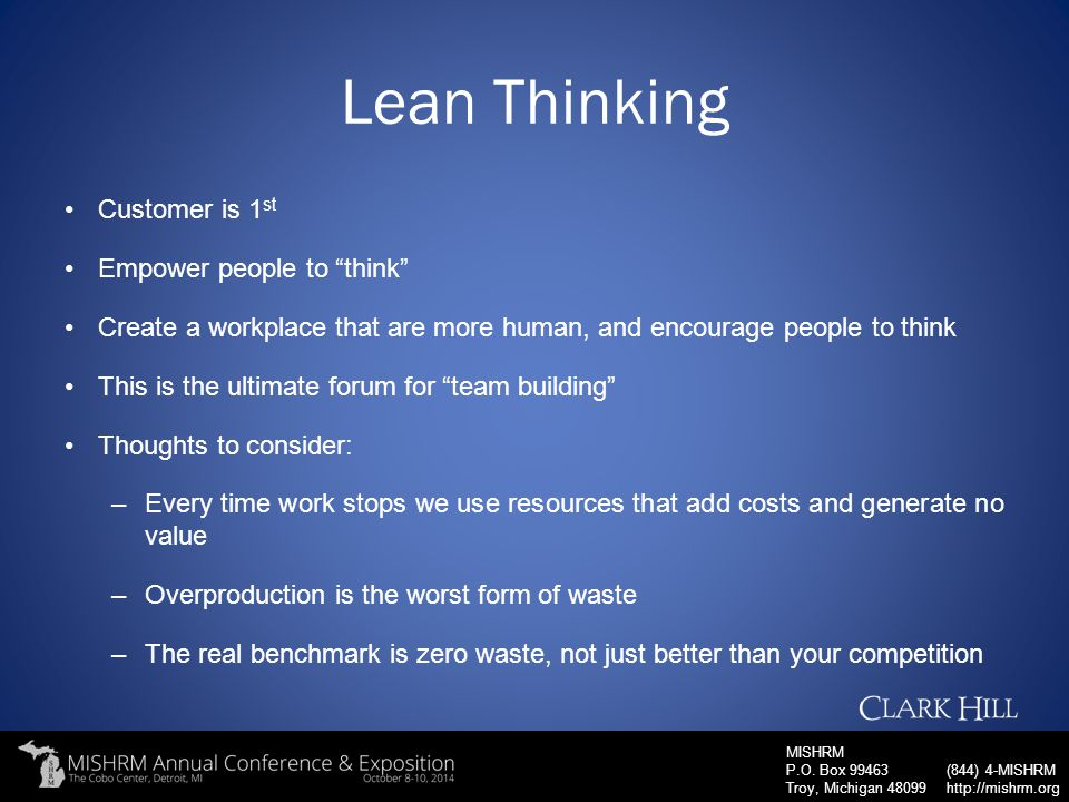 Lean Thinking Customer is 1st Empower people to think