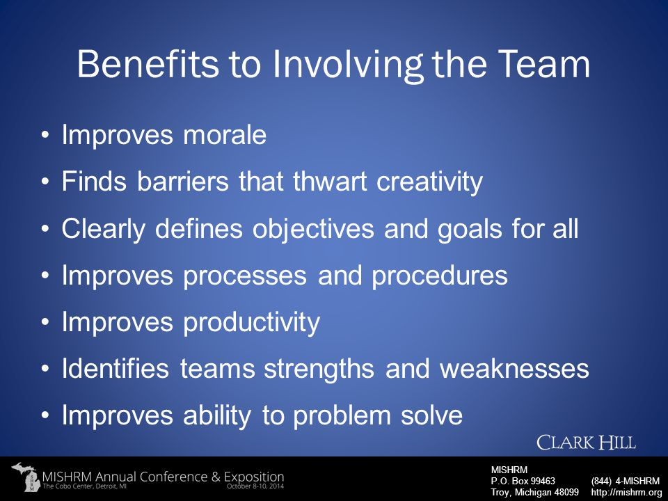 Benefits to Involving the Team
