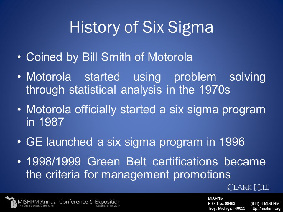 History of Six Sigma Coined by Bill Smith of Motorola