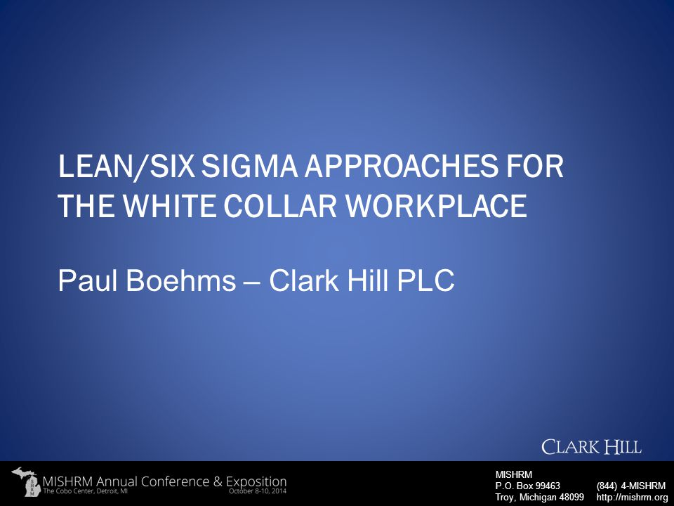 Lean/Six Sigma Approaches for the white collar workplace