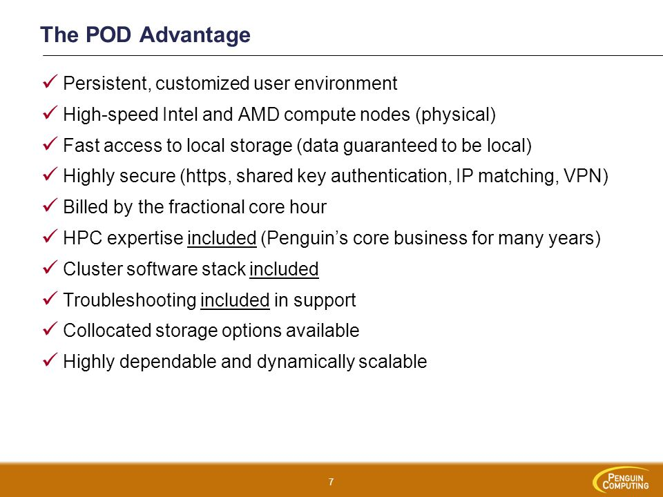 The POD Advantage Persistent, customized user environment