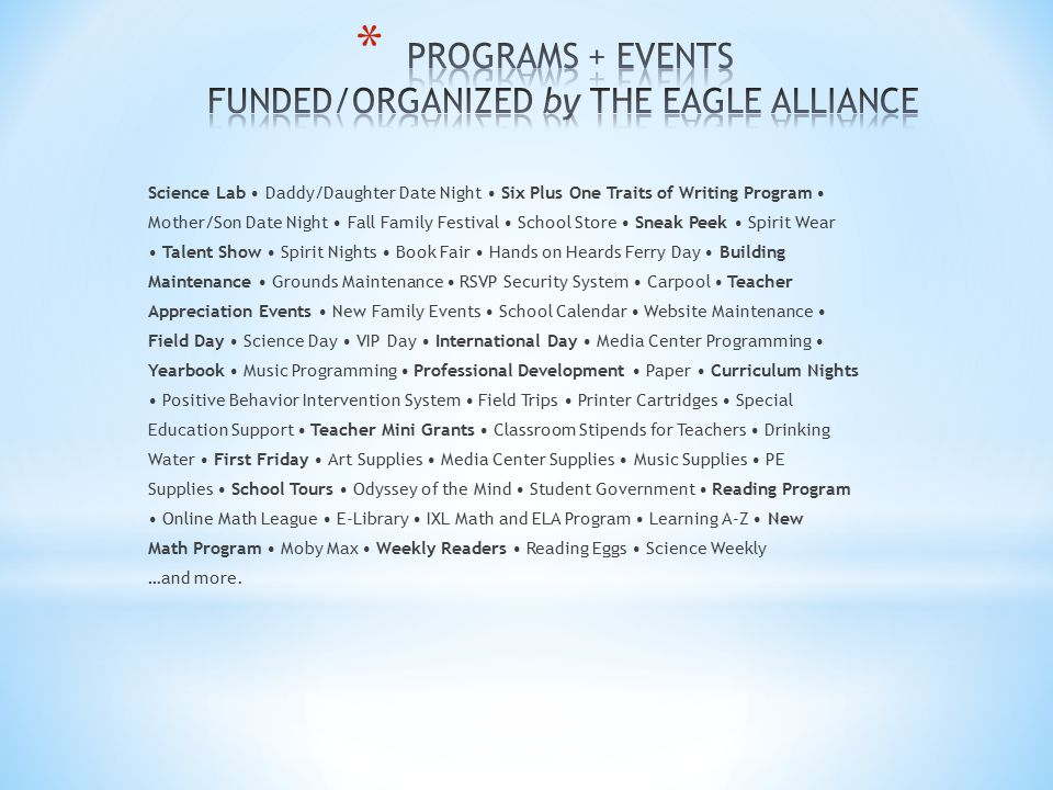 PROGRAMS + EVENTS FUNDED/ORGANIZED by THE EAGLE ALLIANCE