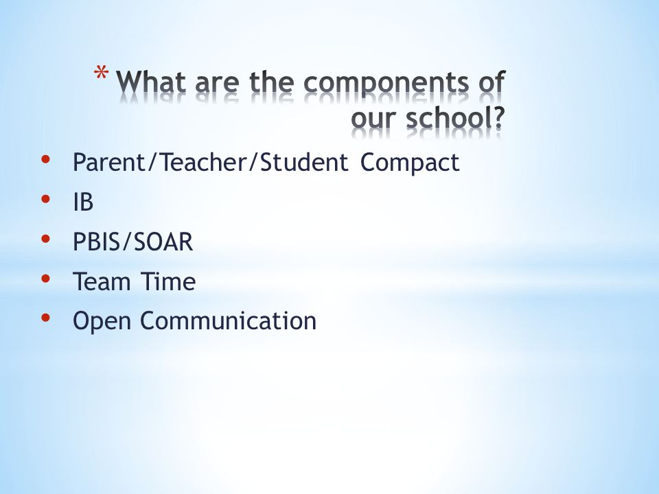 What are the components of our school