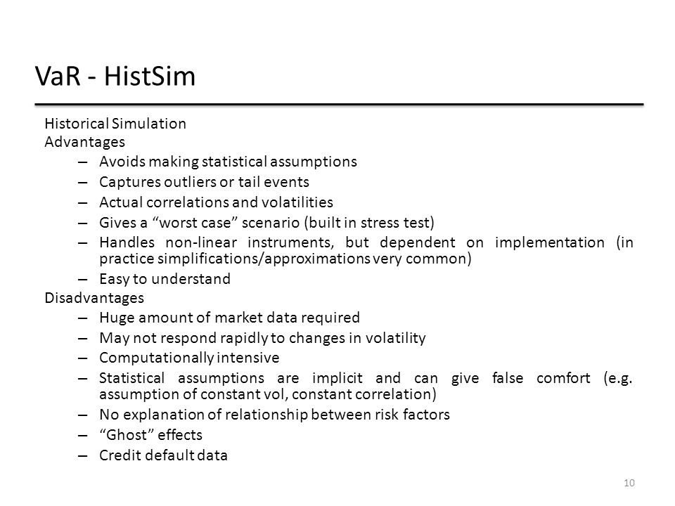 VaR - HistSim Historical Simulation Advantages
