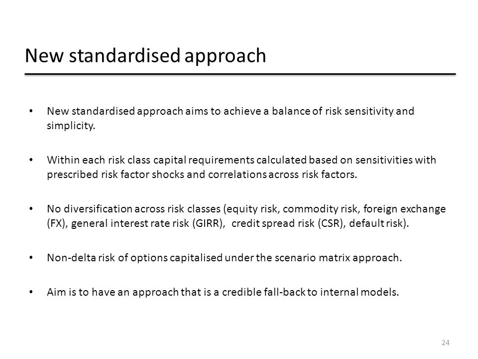 New standardised approach