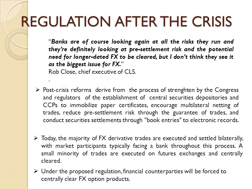 REGULATION AFTER THE CRISIS