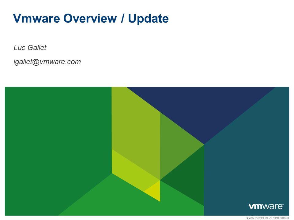 Vmware Overview / Update