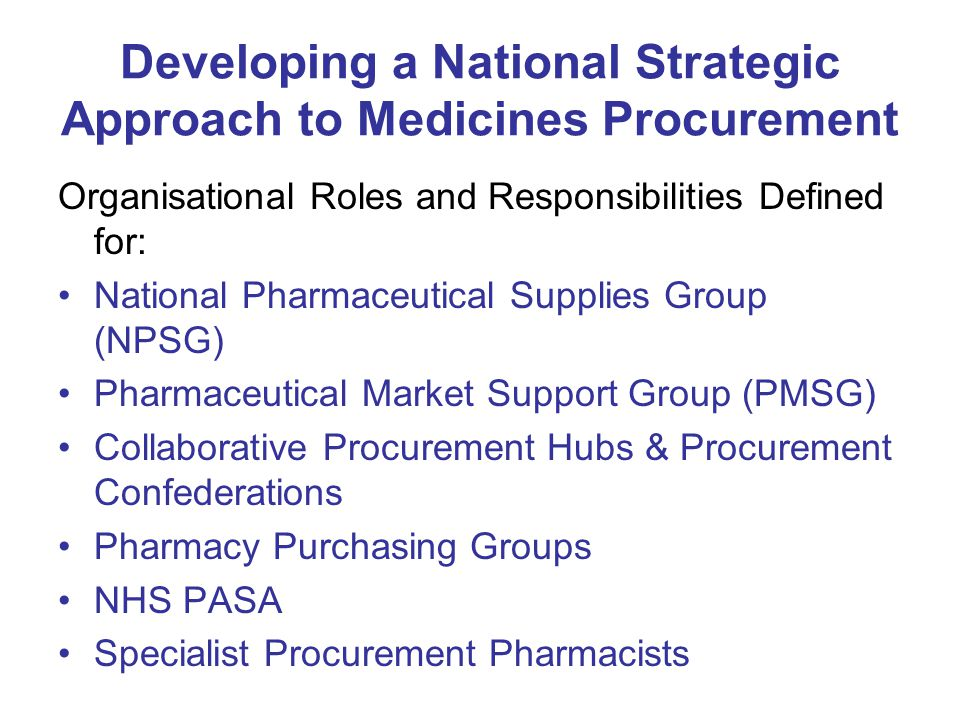 Developing a National Strategic Approach to Medicines Procurement