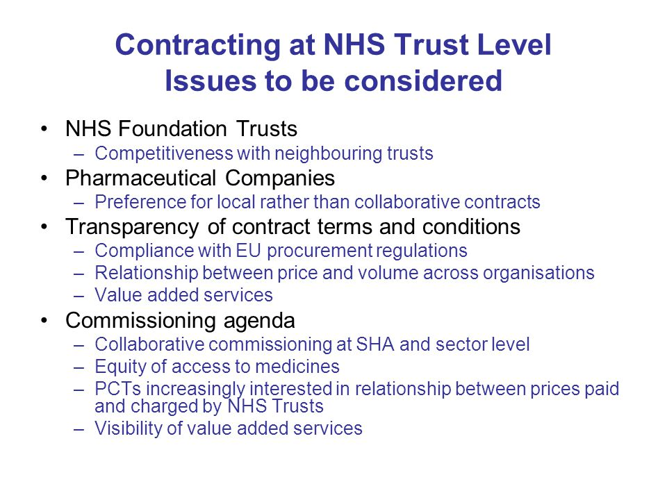 Contracting at NHS Trust Level Issues to be considered