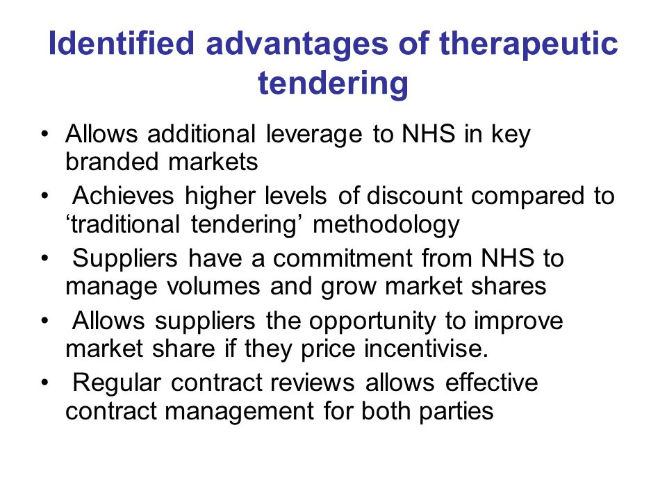 Identified advantages of therapeutic tendering