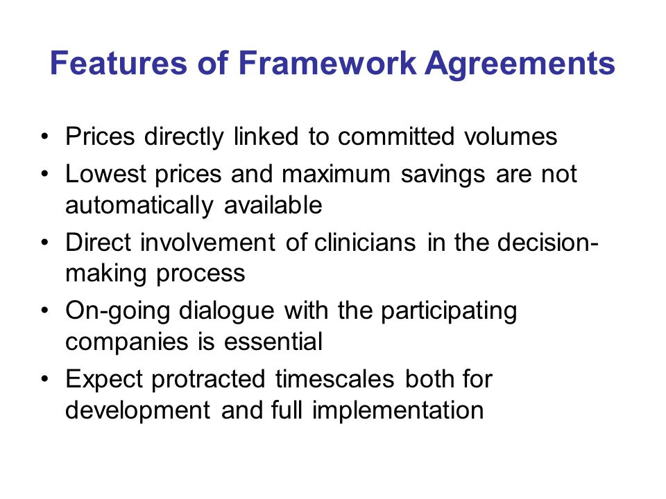 Features of Framework Agreements