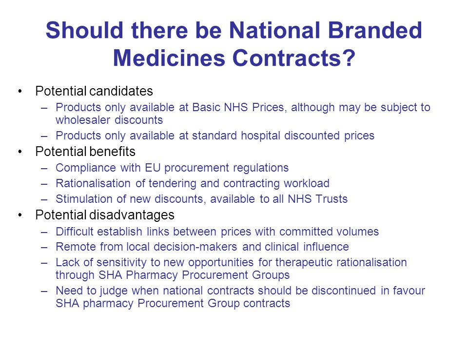 Should there be National Branded Medicines Contracts