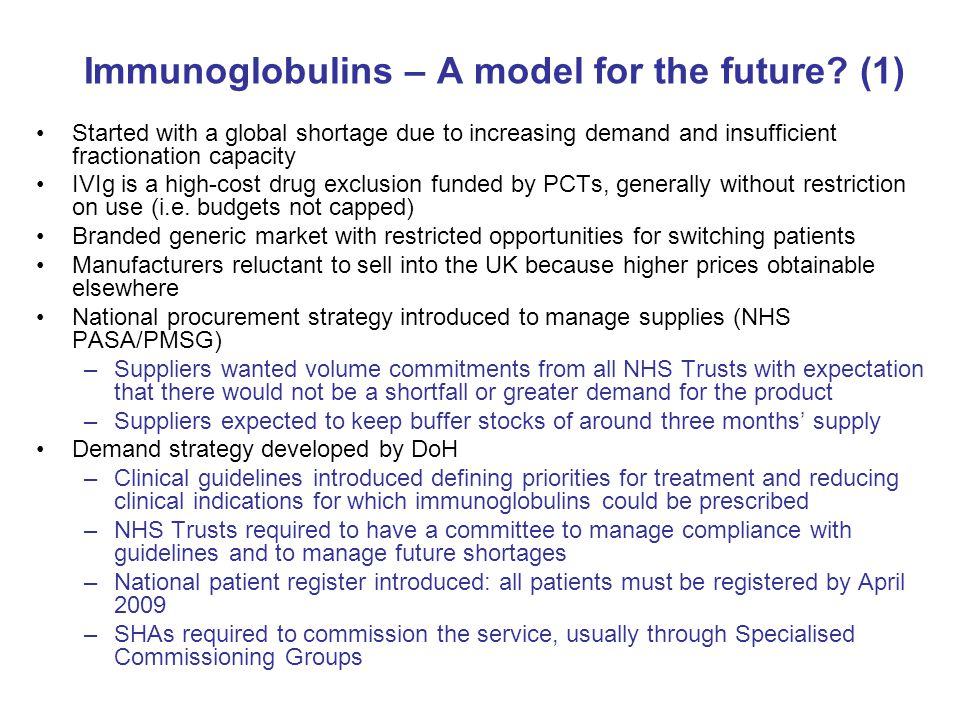 Immunoglobulins – A model for the future (1)