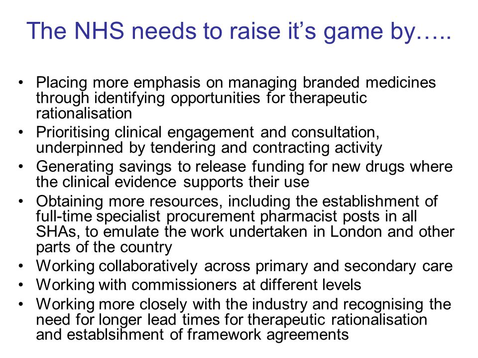 The NHS needs to raise it's game by…..