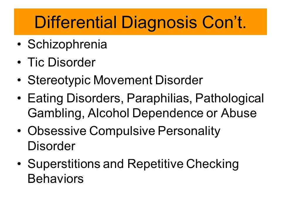 Differential Diagnosis Con't.