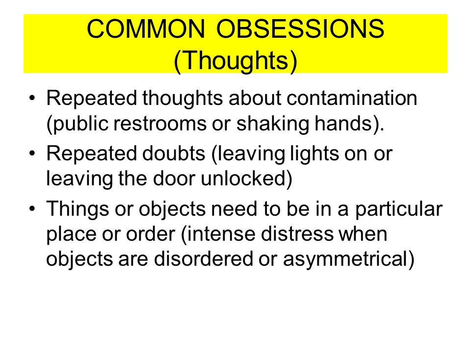 COMMON OBSESSIONS (Thoughts)