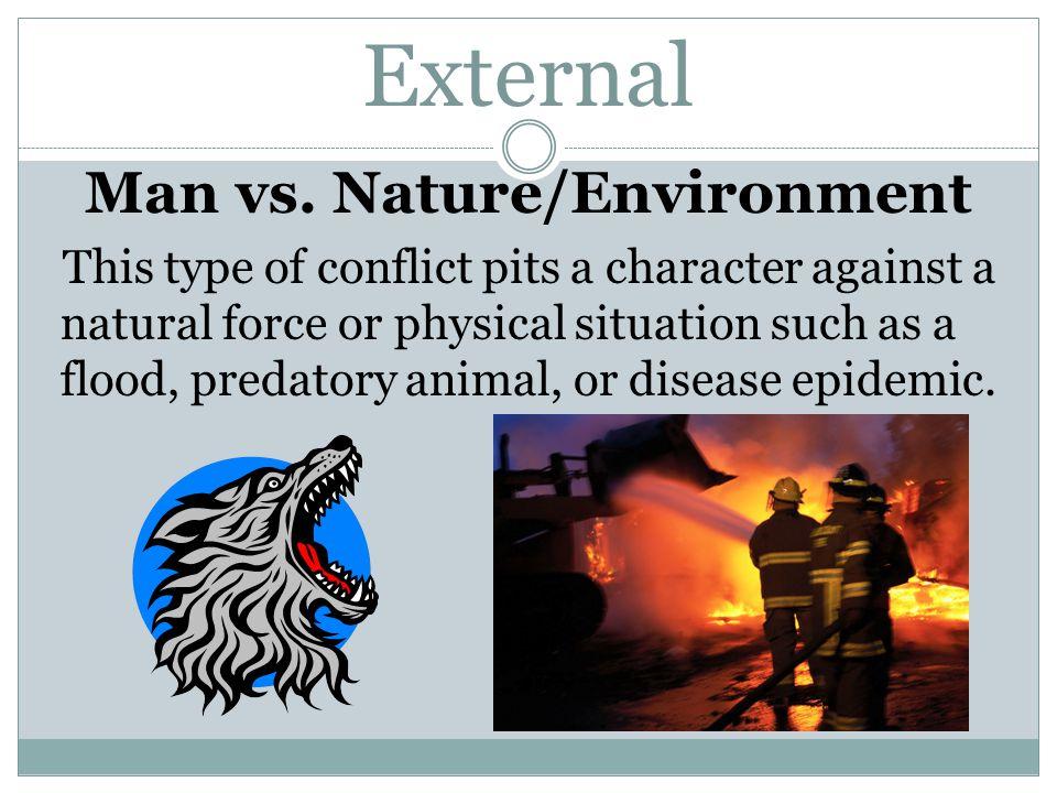 Man vs. Nature/Environment