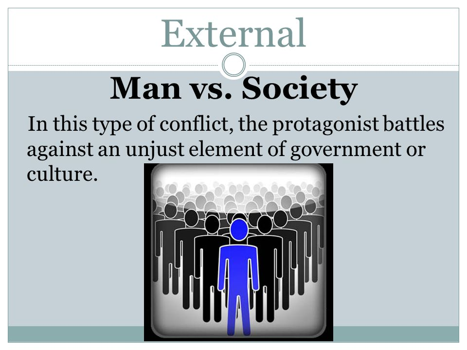 External Man vs. Society