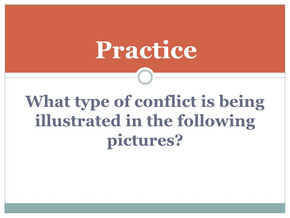 What type of conflict is being illustrated in the following pictures