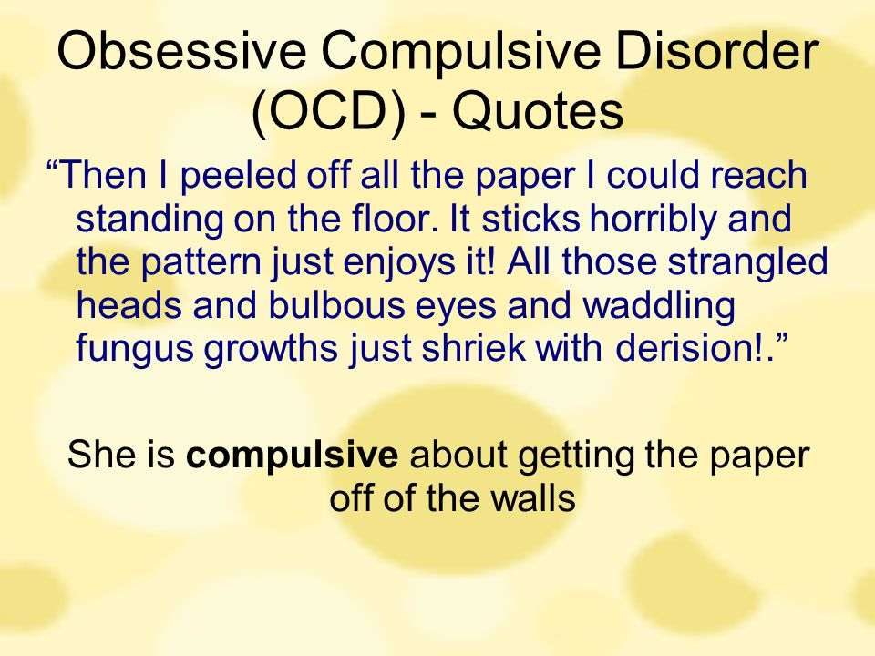 Obsessive Compulsive Disorder (OCD) - Quotes