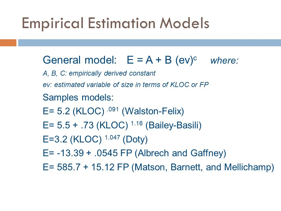 Empirical Estimation Models