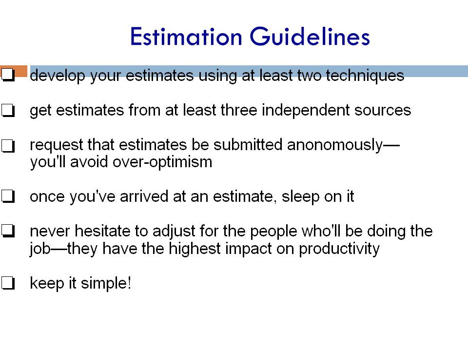 Estimation Guidelines