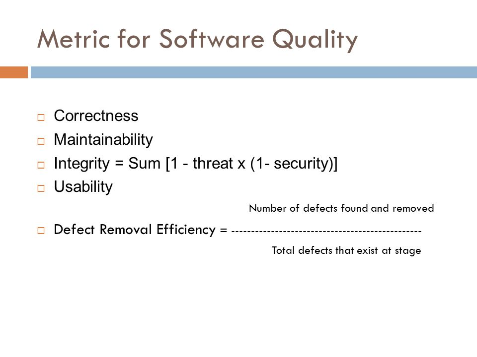Metric for Software Quality