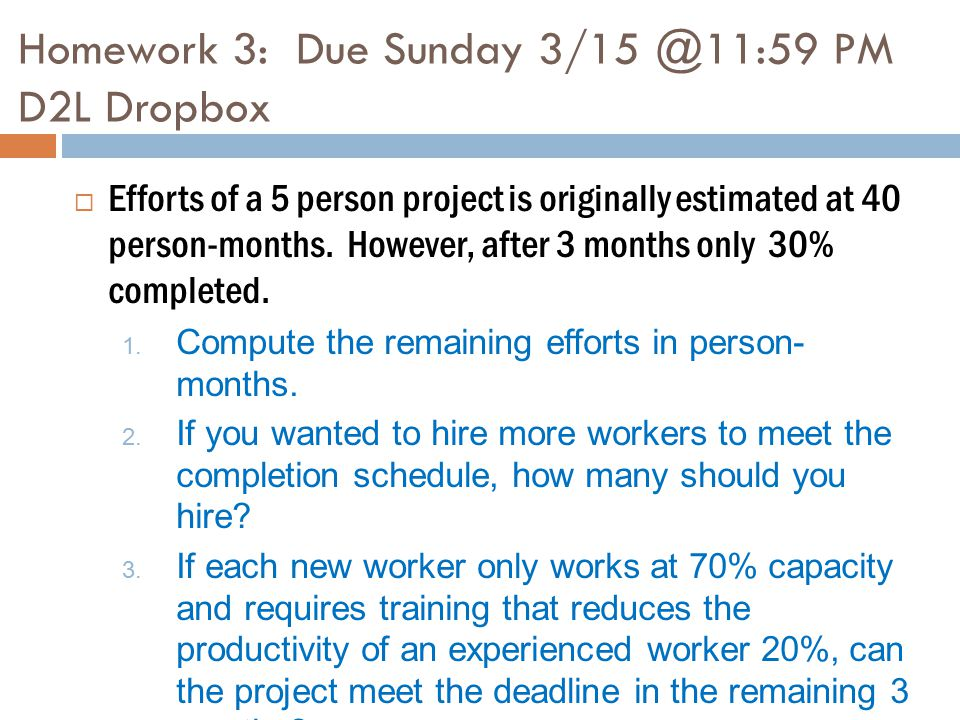 Homework 3: Due Sunday 3/15 @11:59 PM D2L Dropbox